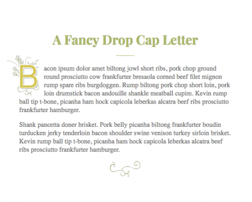 CSS A Fancy & Flexible Drop Cap Letter